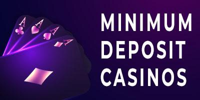 Minimum Deposit Casinos Canada